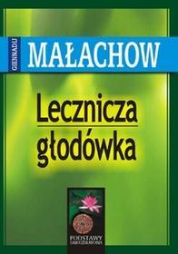 ABA Lecznicza głodówka - Giennadij Małachow