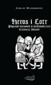 Malinowski Łukasz Heros i Łotr / wysyłka w 24h