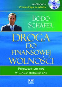 MT Biznes Bodo Schäfer Droga do finansowej wolności. Audiobook
