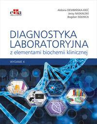 Edra Urban & Partner Diagnostyka laboratoryjna z elementami biochemii klinicznej - Aldona Dembińska-Kieć, Jerzy Naskalski, Bogdan Solnica