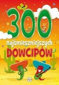 300 najśmieszniejszych dowcipów - Aksjomat