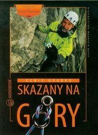 Mountain Quest Skazany na góry Audiobook Urubko Denis