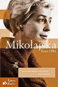 W.A.B. / GW Foksal Joanna Krakowska Mikołajska. Teatr i PRL