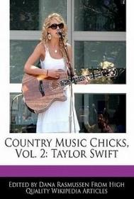 6 DEGREES BOOKS Country Music Chicks, Vol. 2: Taylor Swift