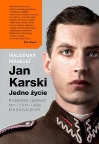 Insignis Jan Karski Jedno życie Kompletna opowieść - Waldemar Piasecki