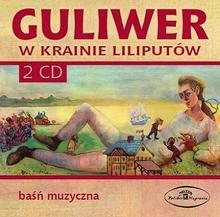 Polskie Nagrania Guliwer w krainie Liliputów