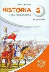 GWO Historia i społeczeństwo SP kl.5 ćwiczenia / podręcznik dotacyjny   - Tomasz Małkowski