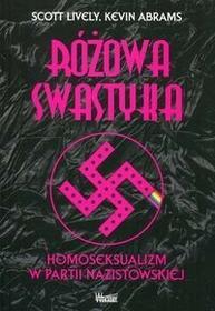 Wektory Różowa swastyka Homoseksualizm w partii nazistowskiej - Scott Lively, Kevin Abrams