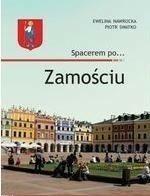 Egros Spacerem po Zamościu - Nawrocka Ewelina, Swatko Piotr