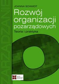 SEDNO Rozwój organizacji pozarządowych Teoria i praktyka - Schmidt Joanna