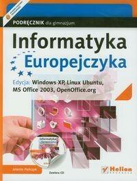 Helion Edukacja Informatyka Europejczyka Podręcznik z płytą CD Edycja: Windows XP, Linux Ubuntu, MS Office 2003, OpenOffice.org - Jolanta Pańczyk