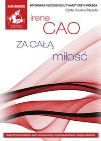 Sonia Draga Za całą miłość (audiobook CD) - Irene Cao