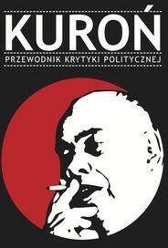Wydawnictwo Krytyki Politycznej Kuroń Przewodnik Krytyki Politycznej - Wydawnictwo Krytyki Politycznej