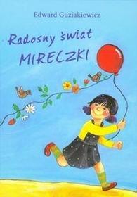 Dreams Radosny świat Mireczki - Edward Guziakiewicz
