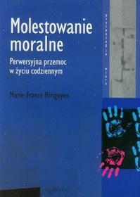 Hirigoyen Marie-France Molestowanie moralne