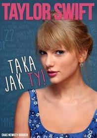 Dream Books Taylor Swift Taka jak ty - Newkey-Burden Chas