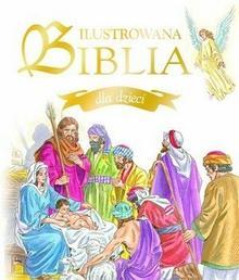 Olesiejuk Sp. z o.o. praca zbiorowa Ilustrowana Biblia dla dzieci