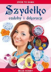Literat Szydełko Ozdoby i dekoracje - Beata Guzowska