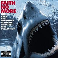 Faith No More The Very Best Definitive Ultimate