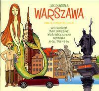 Wydawnictwo Grzegorz Czarnecki Jak powstała Warszawa