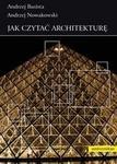 Universitas Jak czytać architekturę - Andrzej Basista. Andrzej Nowakowski