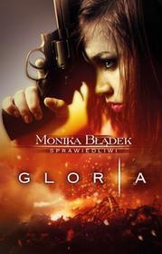 BŁĄDEK MONIKA Gloria - mamy na stanie, wyślemy natychmiast