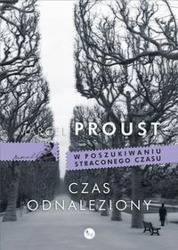 Wydawnictwo MG Czas odnaleziony. W poszukiwaniu straconego czasu - Marcel Proust