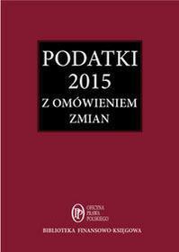 Świąder Bogdan Podatki 2015 - mamy na stanie, wyślemy natychmiast
