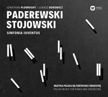 Warner Music Polska Sinfonia Iuventus, Jonathan Plowright, Łukasz Borowicz Paderewski, Stojewski. Muzyka polska na fortepian i orkiestrę