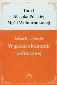 Prohibita Wykład ekonomii politycznej. Tom 1 - Dunajewski Julian