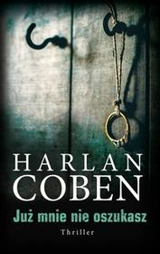 Albatros Już mnie nie oszukasz - Harlan Coben