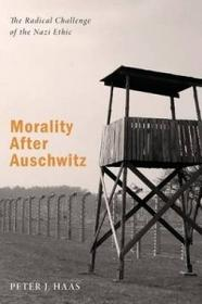 Wipf & Stock Publishers Morality After Auschwitz