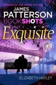 Exquisite - James Patterson