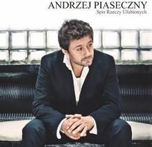 Andrzej Piaseczny Spis Rzeczy Ulubionych (reedycja). CD Andrzej Piaseczny