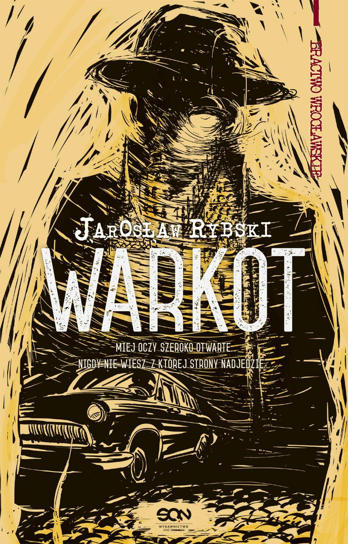 Sine Qua Non Warkot - Jarosław Rybski