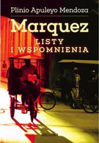 Bellona Marquez Listy i wspomnienia - Mendoza Plinio