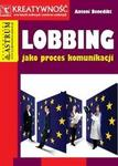 Astrum Lobbing jako proces komunikacji - Antoni Benedikt