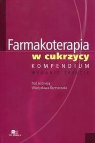 Farmakoterapia w cukrzycy Kompendium - Via Medica