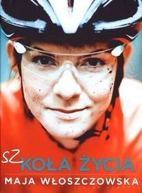 Burda książki Maja Włoszczowska Szkoła życia