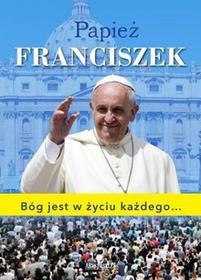 Arystoteles Papież Franciszek Bóg jest w życiu każdego - Krasnodębska Dorota