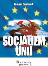 3S Media Socjalizm według Unii - Tomasz Cukiernik