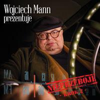 MTJ Agencja Artystyczna VA Wojciech Mann prezentuje: Nieprzeboje - Krok 2