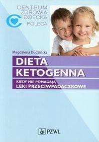 Wydawnictwo Lekarskie PZWL Dieta ketogenna - Magdalena Dudzińska