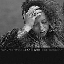 Kozmic Blues CD) Natalia Natu Przybysz