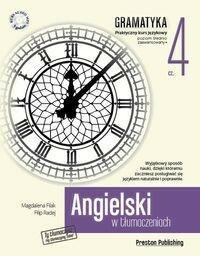 Preston Publishing Angielski w tłumaczeniach Gramatyka Część 4 - Magdalena Filak, Filip Radej