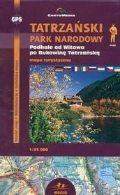Cartomedia Tatrzański Park Narodowy: Podhale od Witkowa po Bukowinę Tatrzańską. Mapa turystyczna  (skala 1:25 000) - CartoMedia