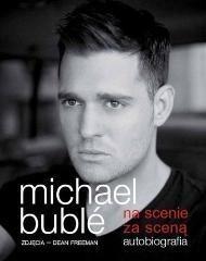 Dream Books Na scenie, za sceną. Autobiografia - Michael Buble