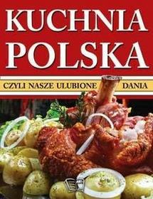 Arti Kuchnia Polska, czyli nasze ulubione dania - Opracowanie zbiorowe