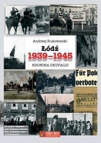 Księży Młyn Łódź 1939-1945 Kronika okupacji Księży Młyn