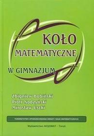 Aksjomat Piotr Nodzyński Koło matematyczne w gimnazjum - Zbigniew Bobiński, Piotr Nodzyński, Mirosław Uscki